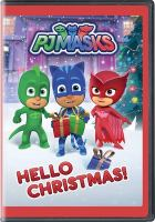 Cover image for PJ masks. Hello Christmas [videorecording (DVD)].