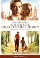 Cover image for Goodbye Christopher Robin [videorecording (DVD)]