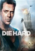 Cover image for Die hard [videorecording (DVD)]