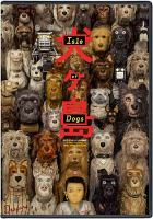 Cover image for Isle of dogs [videorecording (DVD)]