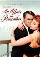 Cover image for Leo McCarey's An affair to remember [videorecording (DVD)]