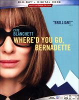 Cover image for Where'd you go, Bernadette [videorecording (Blu-ray)]