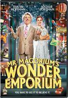 Cover image for Mr. Magorium's Wonder Emporium [videorecording (DVD)]