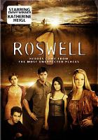 Cover image for Roswell [videorecording (DVD)]. The complete first season