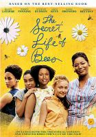 Cover image for The secret life of bees [videorecording (DVD)]