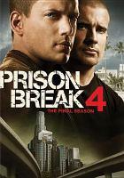 Cover image for Prison break. 4, the final season [videorecording (DVD)].