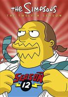 Cover image for The Simpsons. The twelfth season [videorecording (DVD)]