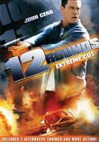 Cover image for 12 rounds [videorecording (DVD)]