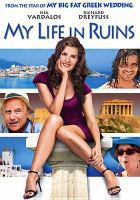 Cover image for My life in ruins [videorecording (DVD)]