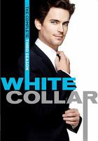 Cover image for White collar. The complete third season [videorecording (DVD)]