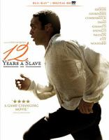 Cover image for 12 years a slave [videorecording (Blu-ray)].