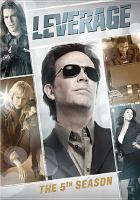 Cover image for Leverage. The final season [videorecording (DVD)].