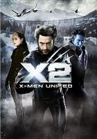 Cover image for X2 [videorecording (DVD)] : X-men united