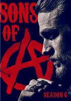 Cover image for Sons of Anarchy. Season six [videorecording (DVD)]