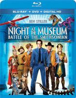 Cover image for Night at the Museum. Battle of the Smithsonian [videorecording Blu-ray)]