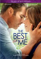 Cover image for The best of me [videorecording (DVD)].