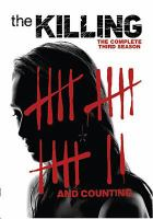 Cover image for The killing. The complete third season [videorecording (DVD)]
