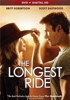 Cover image for The longest ride [videorecording (DVD)]