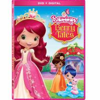 Cover image for Strawberry Shortcake. Berry tales [videorecording (DVD)].