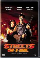 Cover image for Streets of fire [videorecording (DVD)]