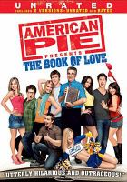 Cover image for American pie presents The book of love [videorecording (DVD)]