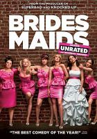 Cover image for Bridesmaids [videorecording (DVD)]