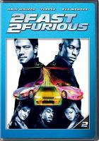 Cover image for 2 fast 2 furious [videorecording (DVD)]