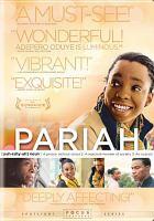 Cover image for Pariah [videorecording (DVD)]