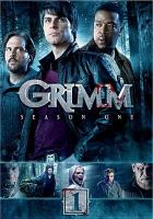 Cover image for Grimm. Season one [videorecording (DVD)]