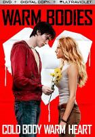 Cover image for Warm bodies [videorecording (DVD)]