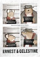 Cover image for Ernest & Celestine [videorecording (DVD)]