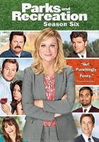 Cover image for Parks and recreation. Season six [videorecording (DVD)]