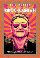 Cover image for Rock the Kasbah [videorecording (DVD)]