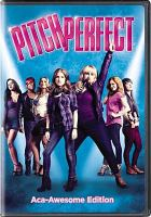 Cover image for Pitch perfect [videorecording (DVD)]