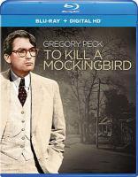 Cover image for To kill a mockingbird [videorecording (Blu-ray)]