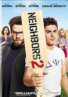 Cover image for Neighbors 2 [videorecording (DVD)]