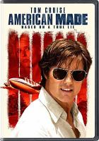 Cover image for American made [videorecording (DVD)]