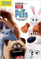 Cover image for The secret life of pets [videorecording (DVD)]