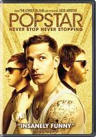 Cover image for Popstar [videorecording (DVD)] : never stop never stopping