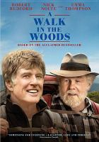 Cover image for A walk in the woods [videorecording (DVD)]