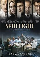 Cover image for Spotlight [videorecording (DVD)]