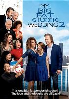 Cover image for My big fat Greek wedding 2 [videorecording (DVD)]