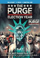 Cover image for The purge. Election year [videorecording (blu-ray)]