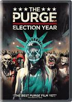 Cover image for The purge [videorecording (DVD)] : Election year