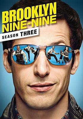 Cover image for Brooklyn nine-nine. Season three [videorecording (DVD)]