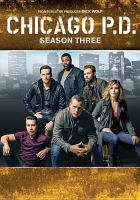 Cover image for Chicago P.D. Season three [videorecording (DVD)]