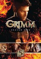 Cover image for Grimm. Season five [videorecording (DVD)]