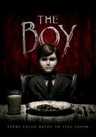 Cover image for The boy [videorecording (DVD)]