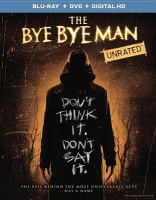 Cover image for The bye bye man [videorecording (Blu-ray)]
