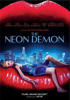 Cover image for The neon demon [videorecording (DVD)]